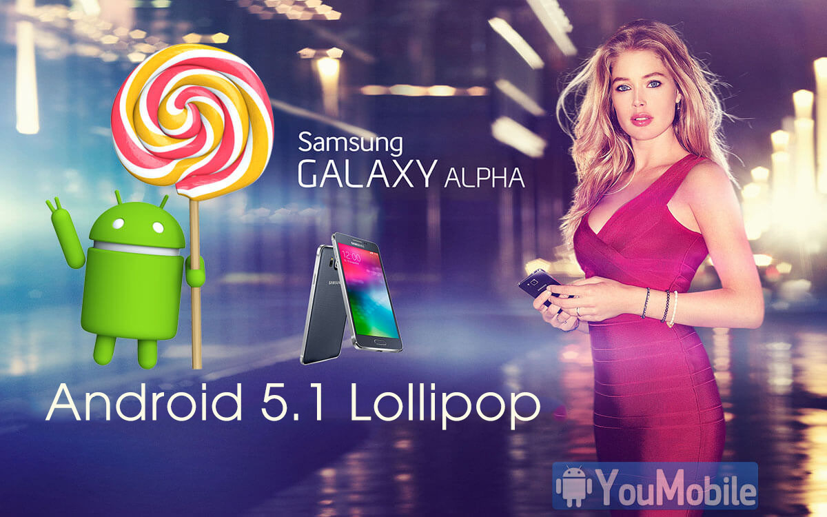 Samsung Galaxy ALPHA 5.1.1 Lollipop update