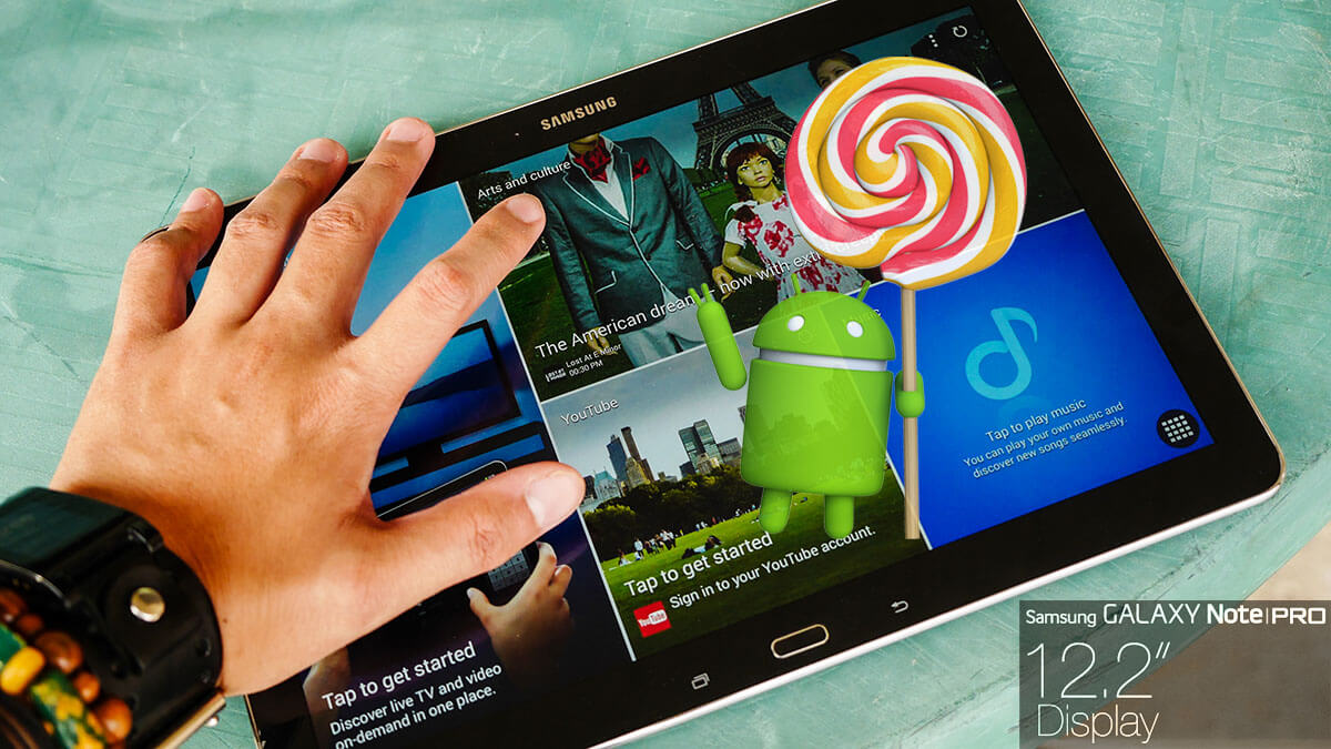 galaxy Note pro 12.2 OTA lollipop update official